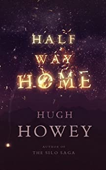 Half Way Home by [Howey, Hugh]