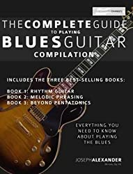 [(The Complete Guide to Playing Blues Guitar: Compilation)] [Author: Joseph Alexander] published on (April, 2014)