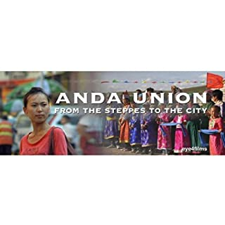 Anda Union : From The Steppes To The City [DVD]