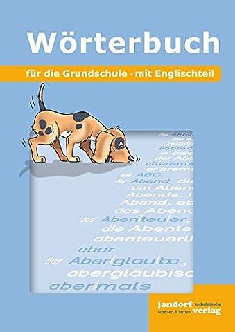 Wörterbuch für die Grundschule: mit Englischteil (flexibler Kartonumschlag)