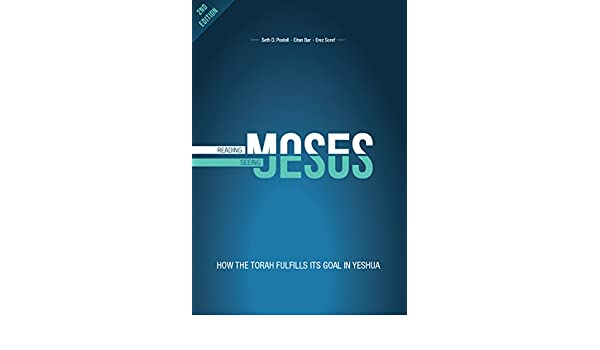 Reading Moses, Seeing Jesus: How the Torah fulfills its goal