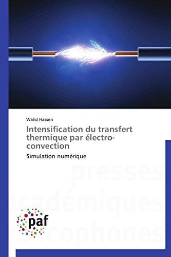 Intensification du transfert thermique par électro-convection par Hassen-W