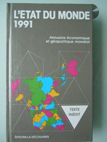 L'état du monde 1991. par Collectif