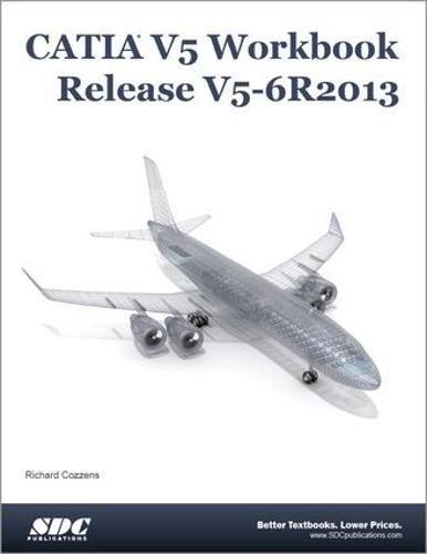 CATIA V5 Workbook Release V5-6 R2013