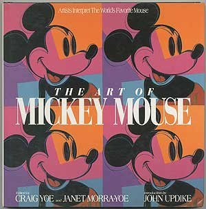 The Art of Mickey Mouse: Artists Interpret The World's Favorite Mouse by Craig Yoe (1992-09-01) par Craig Yoe;Janet Yoe-Morra