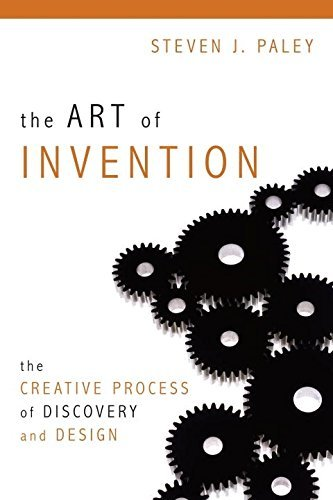 The Art of Invention: The Creative Process of Discovery and Design (English Edition)