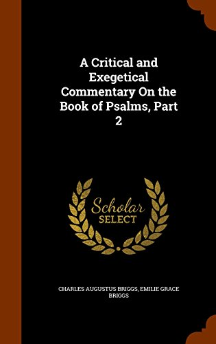 A Critical and Exegetical Commentary On the Book of Psalms, Part 2