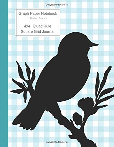 Graph Paper Notebook Bird on Branch: Large Quad Rule 4x4 Square Grid Journal (Graph Paper 4x4 Book, Band 2) -