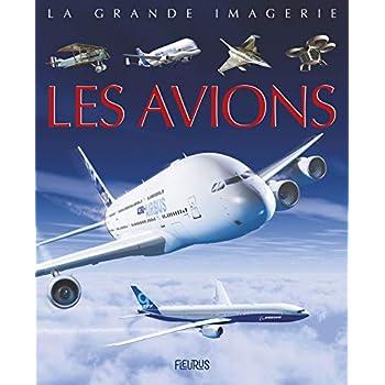 La grande imagerie - Les avions