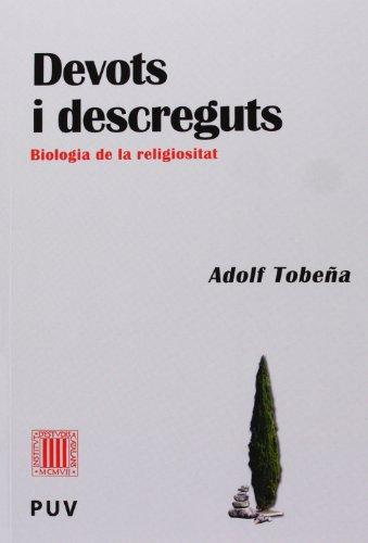 Portada del libro Devots i descreguts: Biologia de la religiositat (Pensament Cientifíc)