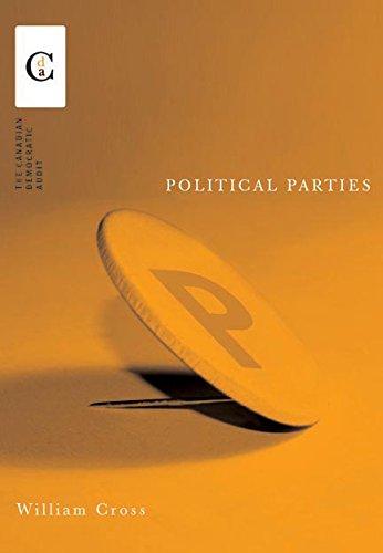 Political Parties (Canadian Democratic Audit) por William P. Cross