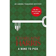A Bone to Pick: An Aurora Teagarden Novel (Aurora Teagarden 2)
