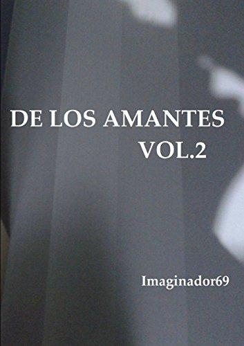 De los Amantes Vol.2: Volume 2