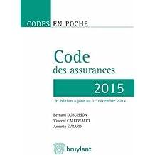 Code des assurances 2015 de Bernard Dubuisson (18 février 2015) Broché