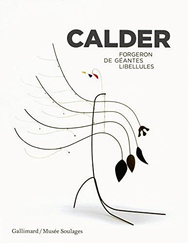 Calder: Forgeron de géantes libellules
