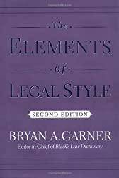 The Elements of Legal Style 2nd (second) by Garner, Bryan A. (2002) Hardcover