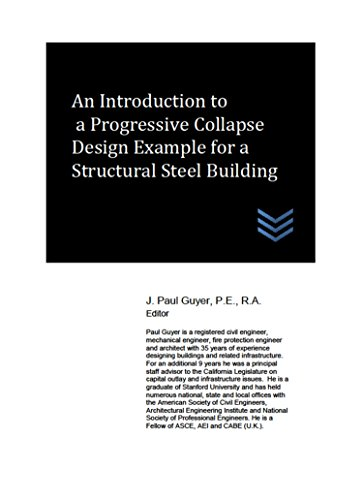 Structural Steel Frame (An Introduction to a Progressive Collapse Design Example for a Structural Steel Building (English Edition))