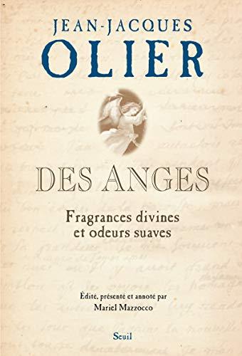 Des anges. Fragrances divines et odeurs suaves