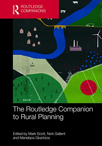 The Routledge Companion to Rural Planning (English Edition)