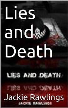 Lies and Death: Chief Inspector John Cummins (Detective Chief Inspector John Cummins Book 1) (English Edition) par [Rawlings, Jackie]