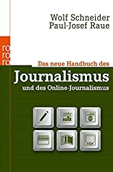 Das neue Handbuch des Journalismus und des Online-Journalismus