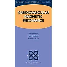 Cardiovascular Magnetic Resonance (Oxford Specialist Handbooks in Cardiology)