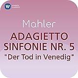 Symphony No. 5 in C-Sharp Minor, Part. 3: IV. Adagietto (Sehr langsam)