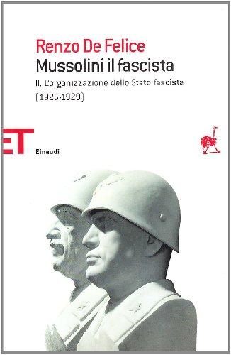 Mussolini il fascista: 2