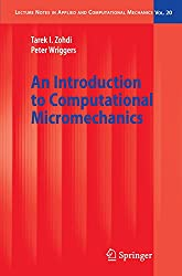 An Introduction to Computational Micromechanics (Lecture Notes in Applied and Computational Mechanics)