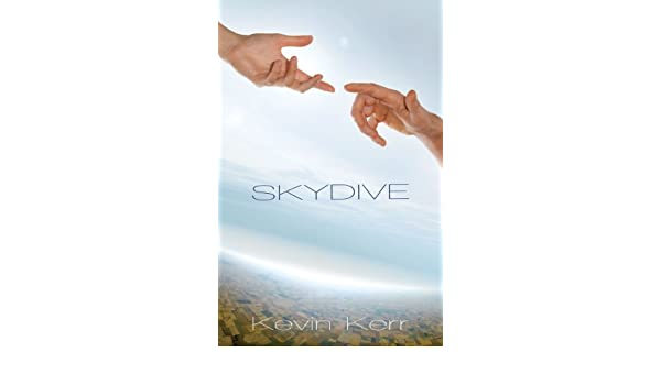 Skydive eBook: Kevin Kerr Kerr: Amazon co uk: Kindle Store