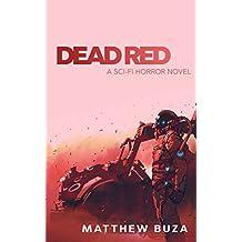 Dead Red: A Sci-Fi Horror Novel (English Edition)