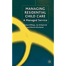 Managing Residential Childcare: A Managed Service