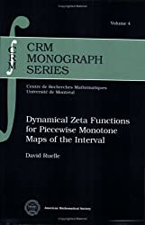 Dynamical Zeta Functions for Piecewise Monotone Maps of the Interval (CRM Monograph Series (Z)) by David Ruelle (2004-03-30)