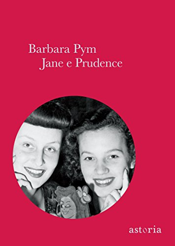Jane e Prudence di [Pym Barbara]
