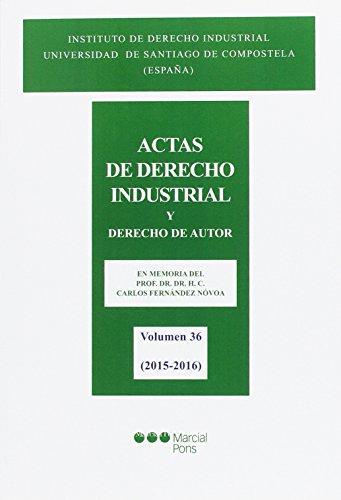 Actas de Derecho industrial. Vol. 36 (2015-2016)