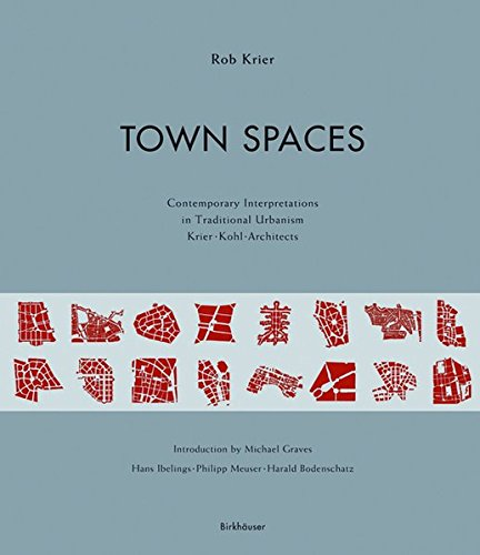 town-spaces-contemporary-interpretations-in-traditional-urbanism