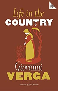 Life In The Country par Giovanni Verga