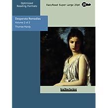 Desperate Remedies (Volume 2 of 2) (EasyRead Super Large 20pt Edition)