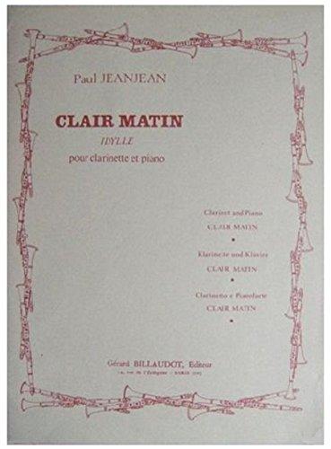 Clair matin : Pour clarinette et piano.....