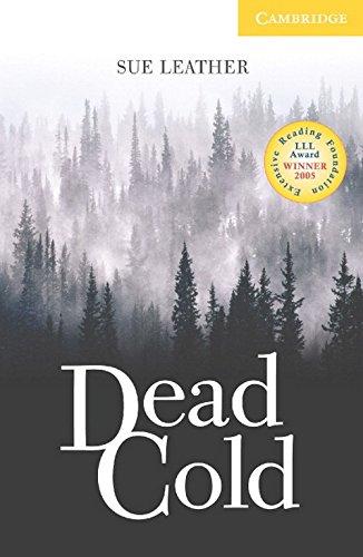 Dead Cold Level 2 Elementary/Lower Intermediate (Cambridge English Readers)