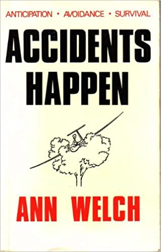 Accidents Happen: Anticipation, Avoidance, Survival: Amazon