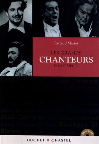 Les grands chanteurs du XXe siècle par Richard Martet