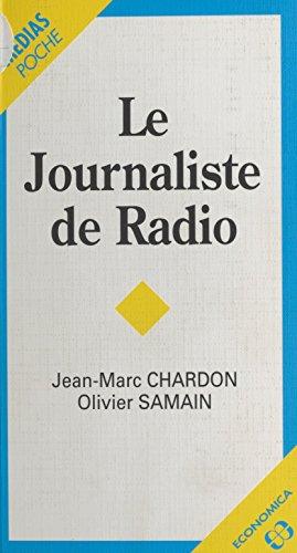Le Journaliste de radio