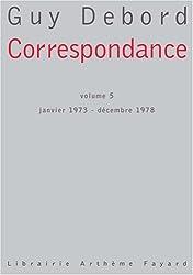 Correspondance : Volume 5, janvier 1973-décembre 1978