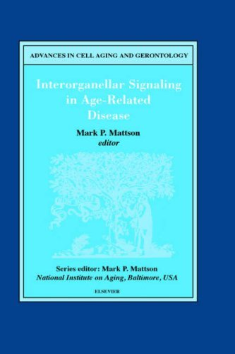 Interorganellar Signaling in Age-Related Disease (Advances in Cell Aging and Gerontology) (2001-04-19)
