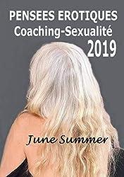 PENSEES EROTIQUES / Coaching-Sexualité 2019