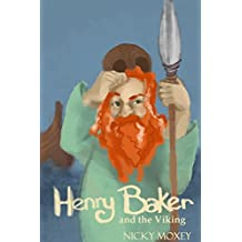 Henry and the Viking Warrior: Bedtime reading for younger children, or for independent readers - a short story from the Henry and the Magic Pencil series.