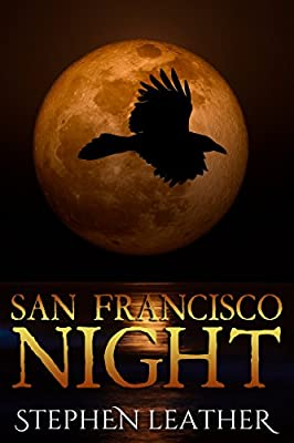 San Francisco Night: The 6th Jack Nightingale Supernatural Thriller