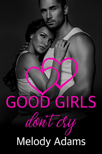 Good Girls Don't Cry (Bad Boys 4)