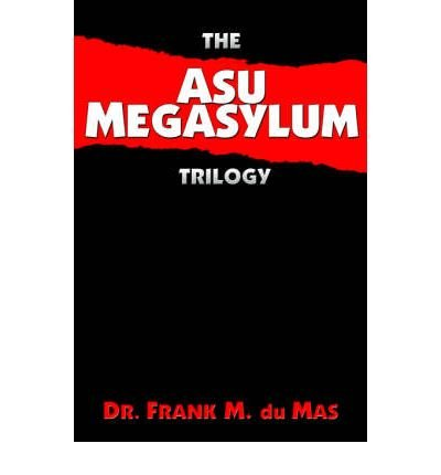 the-asu-megasylum-trilogy-paperback-common